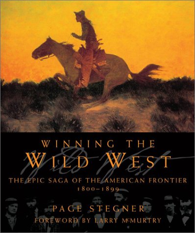 9780743232913: Winning the Wild West: The Epic Saga of the American Frontier, 1800--1899