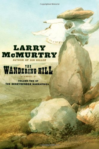 9780743233033: The Wandering Hill (Berrybender Narratives)