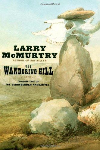 9780743233033: The Wandering Hill (Berrybender Narrative, Bk 2)