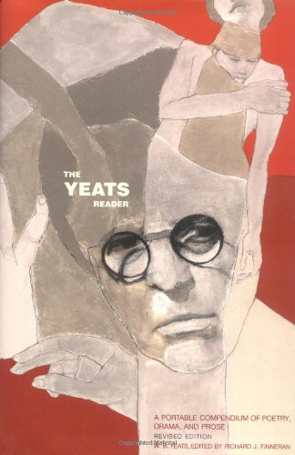 9780743233156: The Yeats Reader: A Portable Compendium of Poetry, Drama, and Prose
