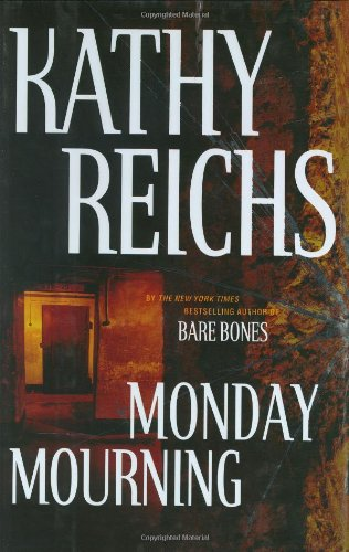 "Monday Mourning "" Signed "": Reichs, Kathy"