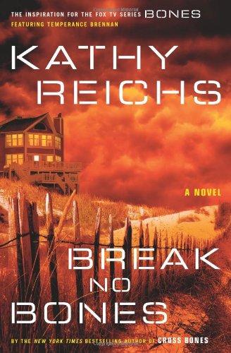 9780743233491: Break No Bones (Temperance Brennan Novels)