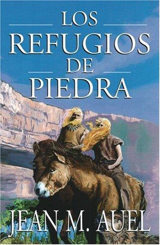9780743233576: Los Refugios de Piedra = Shelters of Stone (Hijos De La Tierra / Earth's Children)