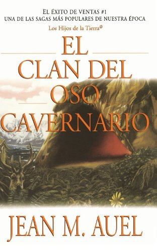 9780743233583: El Clan del Oso Cavernario = Clan of the Cave Bear (Hijos De la Tierra/Earth's Children)