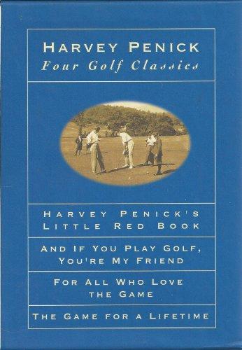 Four Golf Classics by Harvey Penick: Harvey Penick