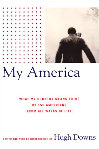 9780743233699: My America: What My Country Means to Me, by 150 Americans from All Walks of Life (Lisa Drew Books)