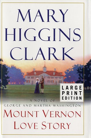 9780743233804: Mount Vernon Love Story: A Novel of George and Martha Washington