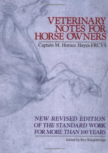 9780743234191: Veterinary Notes for Horse Owners: New Revised Edition of the Standard Work for More Than 100 Years