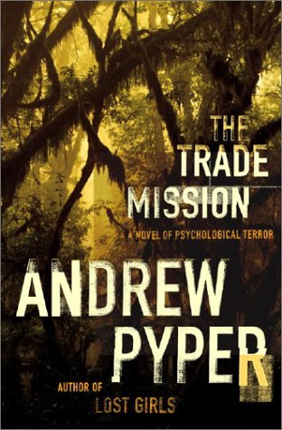 9780743234221: The Trade Mission: A Novel of Psychological Terror