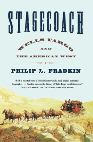 9780743234368: Stagecoach: Wells Fargo and the American West
