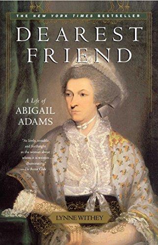 9780743234436: Dearest Friend: A Life of Abigail Adams