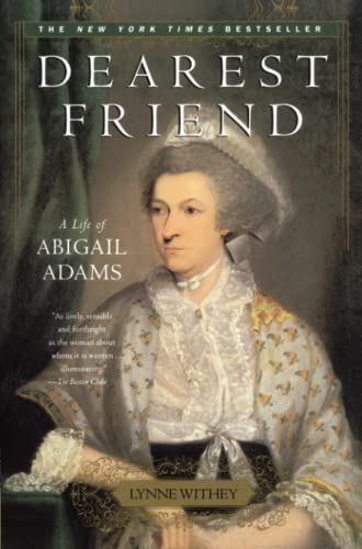 9780743234436: Dearest Friend: A Life of Abigail Adams