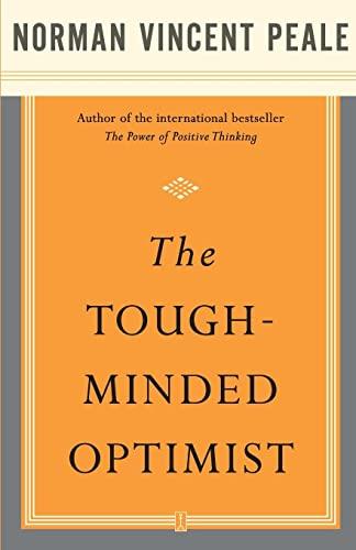 9780743234887: The Tough-Minded Optimist