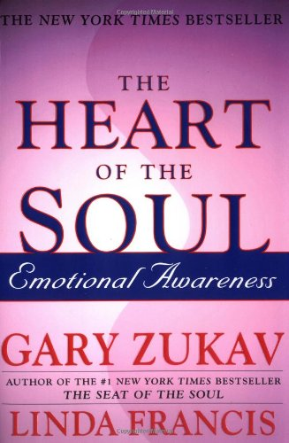9780743234962: The Heart of the Soul: Emotional Awareness