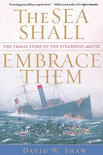 9780743235037: The Sea Shall Embrace Them: The Tragic Story of the Steamship Arctic