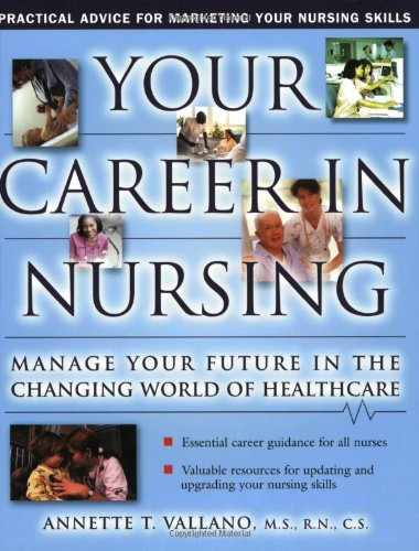 9780743235211: Your Career In Nursing: Manage Your Future in the Changing World of Healthcare