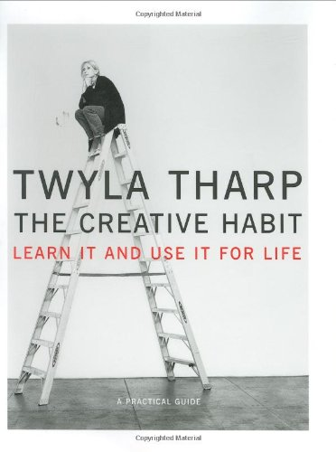 9780743235266: The Creative Habit: Learn It and Use It for Life : A Practical Guide