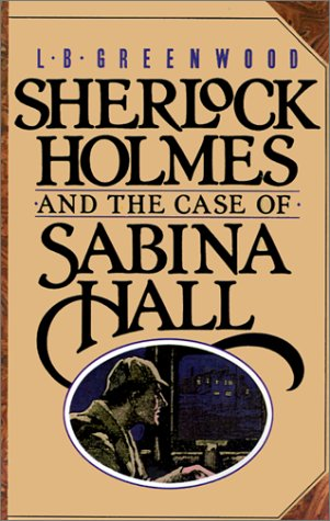 9780743235280: Sherlock Holmes and the Case of Sabina Hall