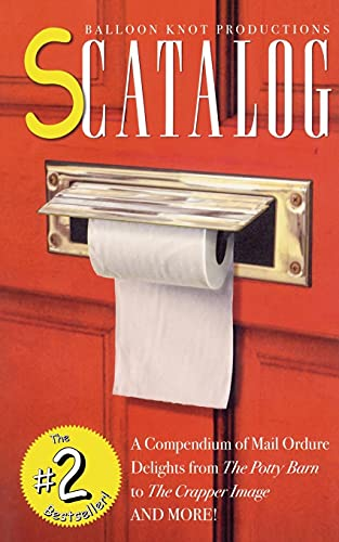 9780743235365: Scatalog: A Compendium of Mail Ordure Delights