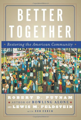 9780743235464: Better Together: Restoring the American Community
