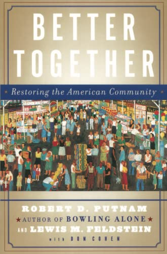 9780743235471: Better Together: Restoring the American Community