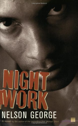 9780743235518: Night Work: A Novel