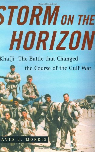 9780743235570: Storm on the Horizon: Khafji--The Battle That Changed the Course of the Gulf War