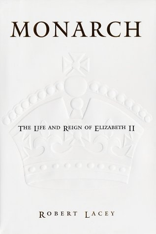 9780743235594: Monarch: The Life and Reign of Elizabeth II