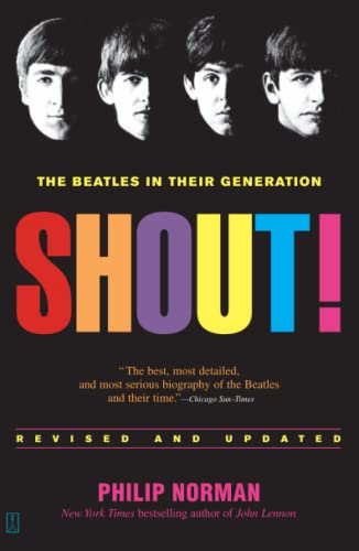 9780743235655: Shout!: The Beatles in Their Generation