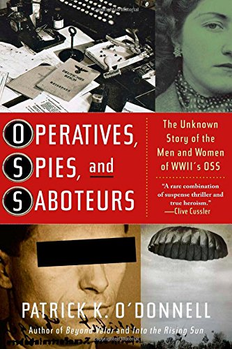 9780743235723: Operatives, Spies, and Saboteurs: The Unknown Story of the Men and Women of World War II's OSS