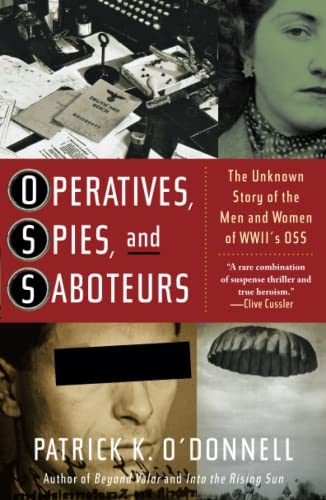 9780743235747: Operatives, Spies, and Saboteurs: The Unknown Story of the Men and Women of World War II's OSS