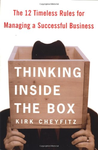 9780743235754: Thinking Inside the Box: The 12 Timeless Rules for Managing a Successful Business
