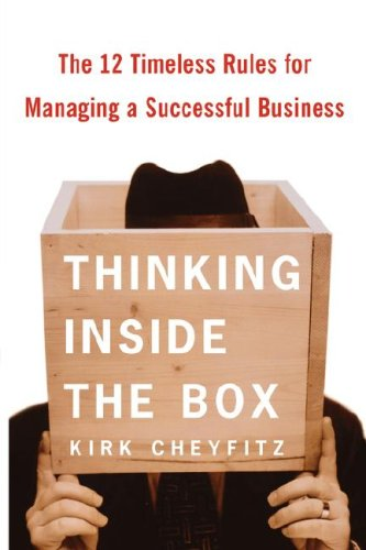 9780743235761: Thinking Inside the Box: The 12 Timeless Rules for Managing a Successful Business