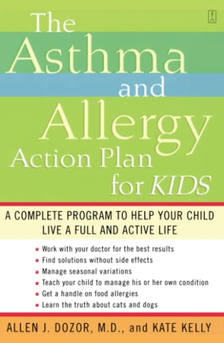 9780743235778: The Asthma and Allergy Action Plan for Kids: A Complete Program to Help Your Child Live a Full and Active Life