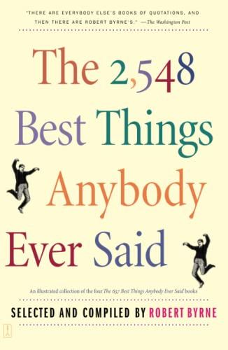 9780743235792: The 2,548 Best Things Anybody Ever Said