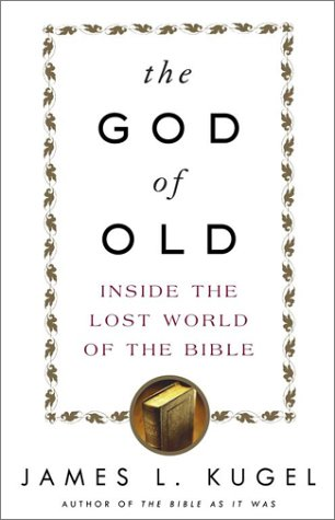 9780743235846: The God of Old: Inside the Lost World of the Bible