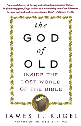 9780743235853: The God of Old: Inside the Lost World of the Bible