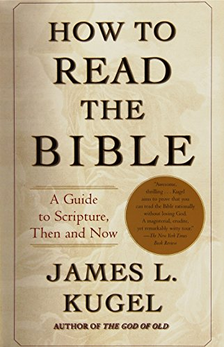 9780743235877: How to Read the Bible: A Guide to Scripture, Then and Now