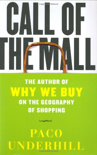9780743235914: Call of the Mall: On the Geography of Shopping