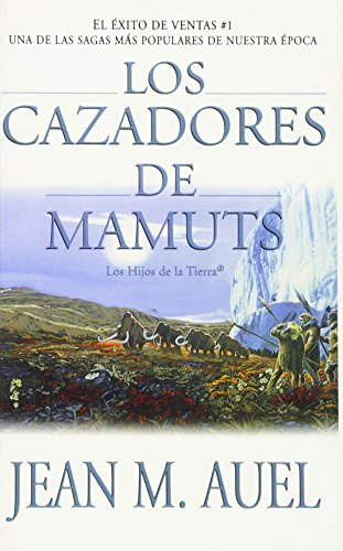 9780743236041: Los Cazadores de Mamuts = Mammoth Hunters (Earth's Children (Paperback))