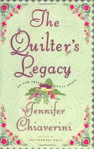 9780743236133: The Quilter's Legacy (Elm Creek Quilts Series #5)