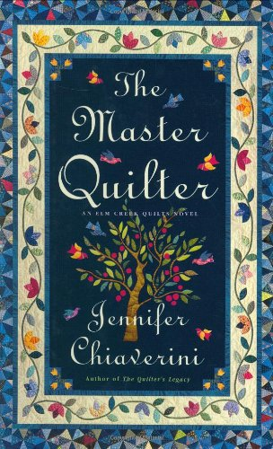 9780743236157: The Master Quilter (Elm Creek Quilts Series #6)