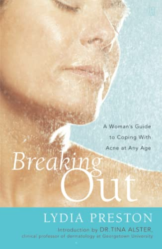 9780743236232: Breaking Out: A Woman's Guide to Coping with Acne at Any Age