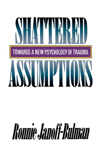 9780743236256: Shattered Assumptions (Towards a New Psychology of Trauma)