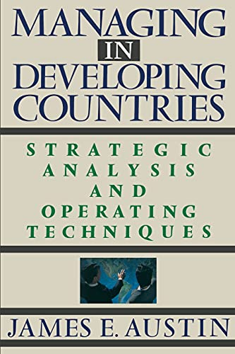 9780743236294: Managing in Developing Countries: Strategic Analysis and Operating Techniques