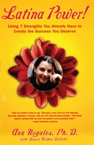 9780743236300: Latina Power!: Using 7 Strengths You Already Have to Create the Success You Deserve