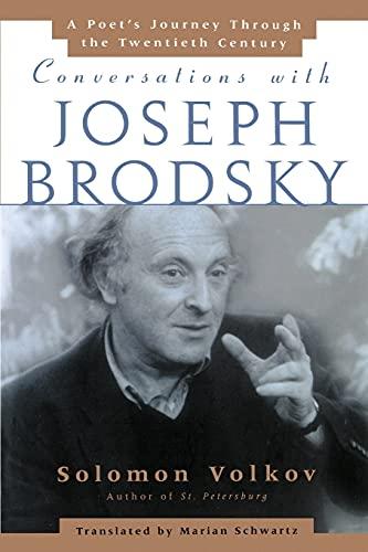 9780743236393: Conversations with Joseph Brodsky : A Poets Journey Through The Twentieth Century