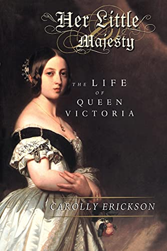9780743236577: Her Little Majesty: The Life of Queen Victoria