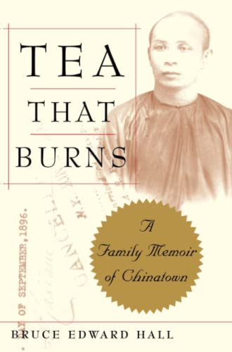 9780743236591: Tea That Burns: A Family Memoir of Chinatown