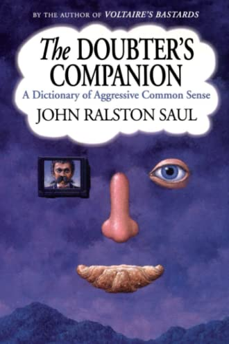 9780743236607: The Doubter's Companion: A Dictionary of Aggressive Common Sense
